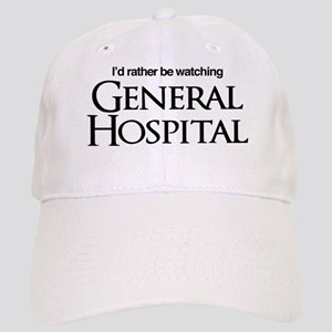 General Hospital I'd Rather be Watching Cap
