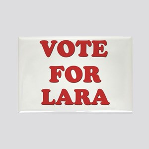 Vote for LARA Rectangle Magnet
