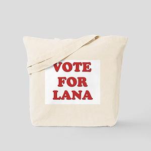Vote for LANA Tote Bag