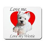 Love My Westie Mousepad