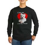 Love My Westie Long Sleeve Dark T-Shirt