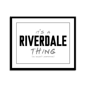 It's a Riverdale Thing Framed Panel Print
