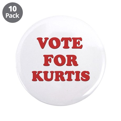 """Vote for KURTIS 3.5"""" Button (10 pack)"""