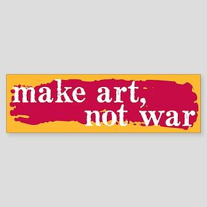 Make Art, Not War Bumper Sticker