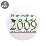 "2009 Homeschool Graduate 3.5"" Button (10 pack"