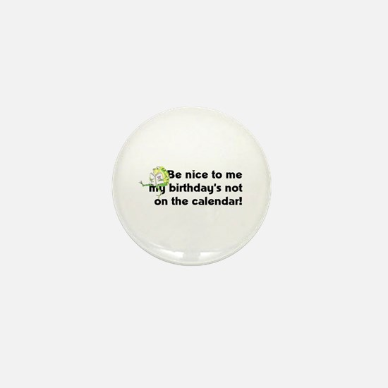 My Birthday's Not... Mini Button