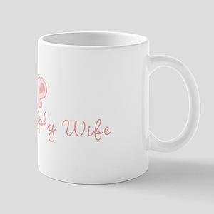 Proud Trophy Wife Mug