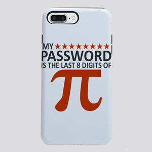 My Password Is The Last iPhone 8/7 Plus Tough Case