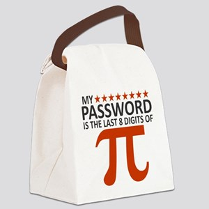 My Password Is The Last 8 Digits Canvas Lunch Bag