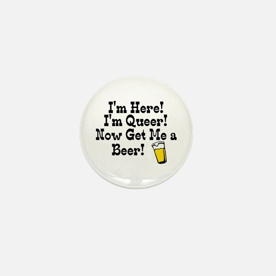 I'm Here, I'm Queer Mini Button