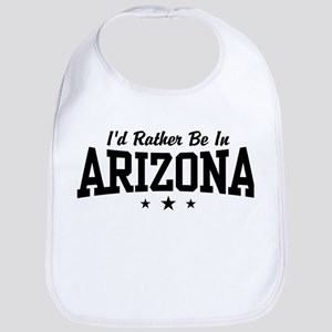 I'd Rather Be In Arizona Bib