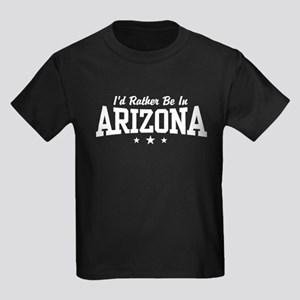 I'd Rather Be In Arizona Kids Dark T-Shirt