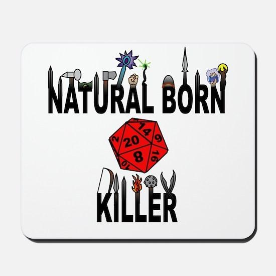 Natural Born Killer D20 Mousepad