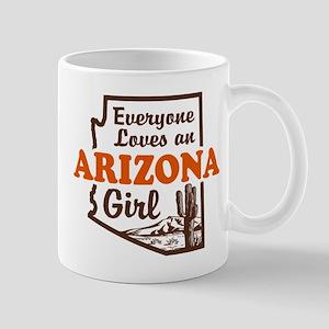 Everyone Loves an Arizona Girl Mug