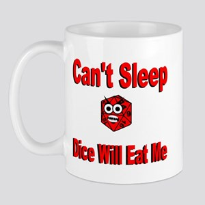 Can't Sleep Dice Will Eat Me Mug