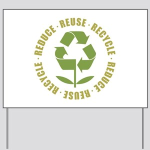 Reduce Reuse Recycle Yard Sign