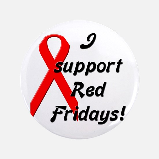 "I Support Red Fridays (1) 3.5"" Button"