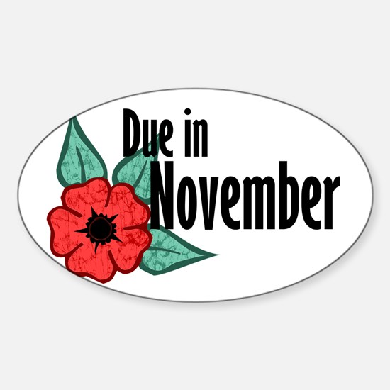 Due In November Poppy Oval Decal
