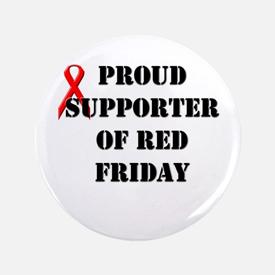 """Proud Supporter of Red Friday 3.5"""" Button"""