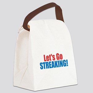 Let's Go Streaking Canvas Lunch Bag