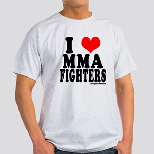 I LOVE MMA FIGHTERS Light T-Shirt