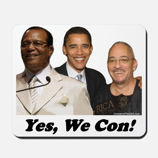 """Yes, We Con"" Mousepad"