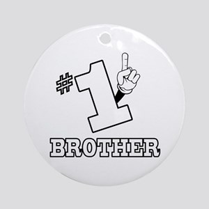 #1 - BROTHER Ornament (Round)