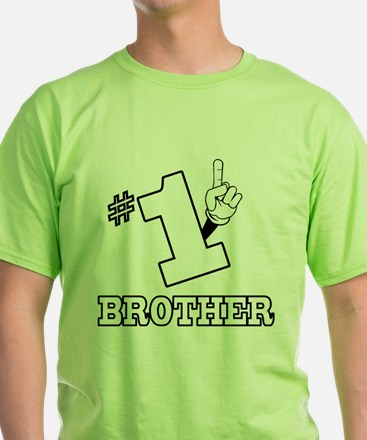 #1 - BROTHER T-Shirt