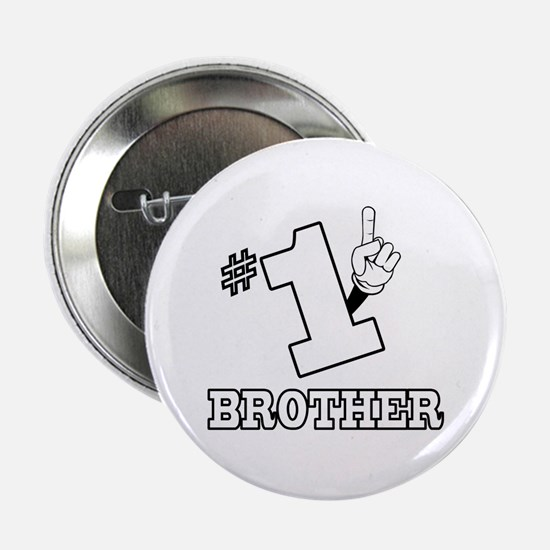 "#1 - BROTHER 2.25"" Button"