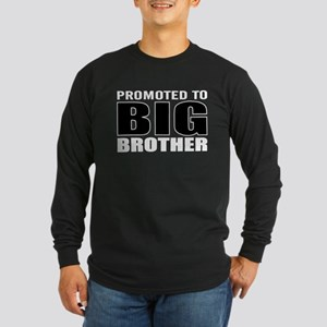 promoted to big bro Long Sleeve T-Shirt