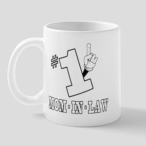 #1 - MOM-IN-LAW Mug