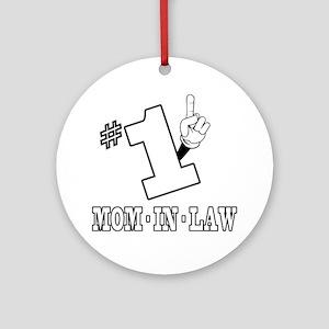 #1 - MOM-IN-LAW Ornament (Round)