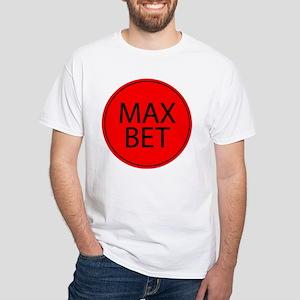 Max Bet White T-Shirt