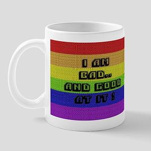 I AM BAD..& GOOD AT IT/BLK Mug