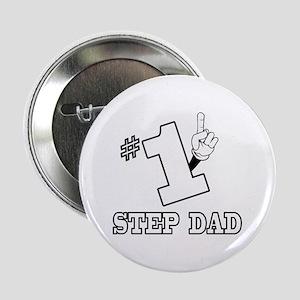 """#1 - STEP DAD 2.25"""" Button"""