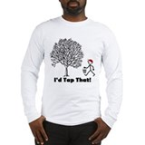 Tap that Long Sleeve T-shirts