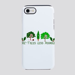More Trees Less Assholes iPhone 8/7 Tough Case