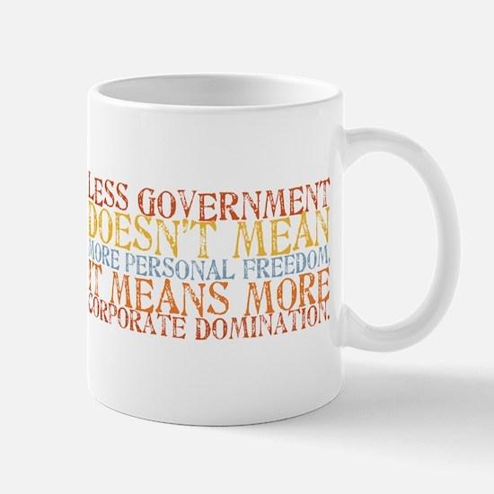 Less Government Mug