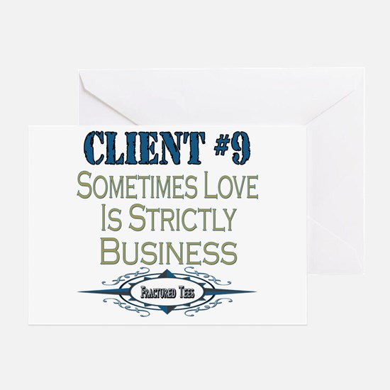 Client Number 9 Greeting Card