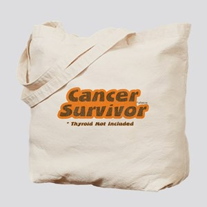 Thyroid Not Included Tote Bag
