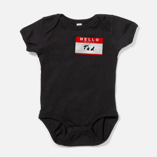 Tad, Name Tag Sticker Infant Bodysuit Body Suit