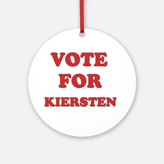 Vote for KIERSTEN Ornament (Round)