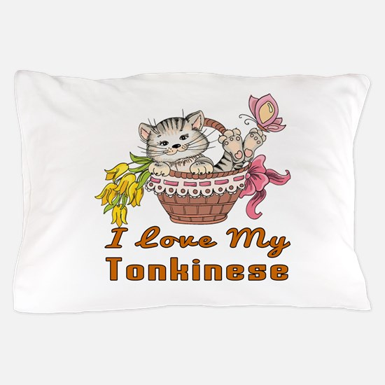I Love My Tonkinese Designs Pillow Case