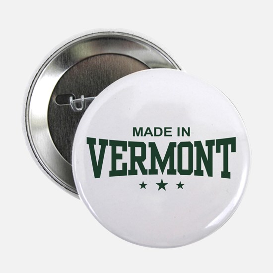 "Made in Vermont 2.25"" Button"