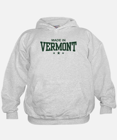 Made in Vermont Hoodie