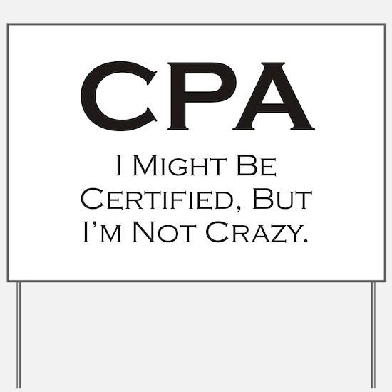 CPA #3 Yard Sign