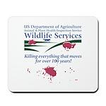 Abolish Wildlife Services Mousepad