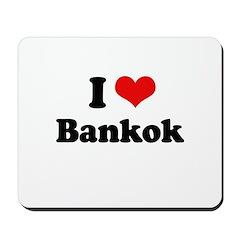 I love Bangkok Mousepad