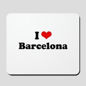 I love Barcelona Mousepad