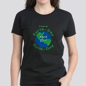 Earth Day Birthday Womens Dark T Shirt